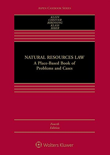 Compare Textbook Prices for Natural Resources Law: A Place-based Book of Problems and Cases Aspen Casebook 4 Edition ISBN 9781454893509 by Christine A. Klein,Federico Cheever,Bret C. Birdsong,Alexandra B. Klass,Eric Biber