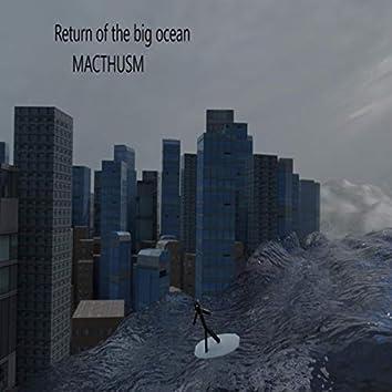 Return of the Big ocean