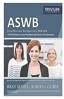 ASWB: EXAM PRACTICE TEST QUESTIONS 2020-2021