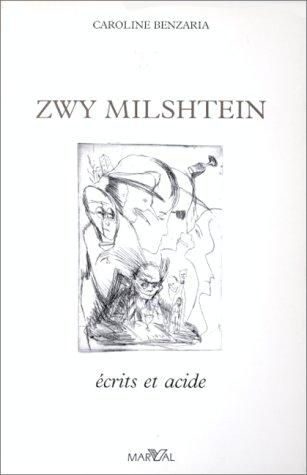 Zwy Milshtein: écrits et acide
