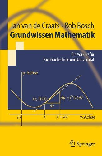 Grundwissen Mathematik: Ein Vorkurs für Fachhochschule und Universität (Springer-Lehrbuch, Band 0)