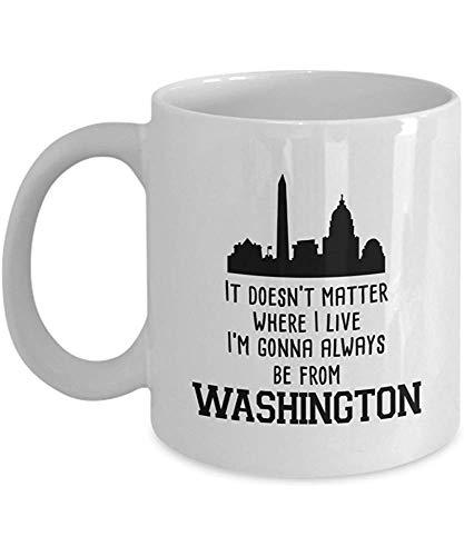 Keramische beker, het doet er niet toe waar ik woon ik kom altijd uit Washington koffiemok, 11 Oz