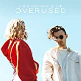 Overused (feat. gnash)