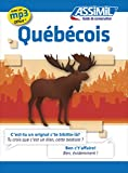 Guide Quebecois - Language of Quebec for French speakers (CONVERSATION) (French Edition)