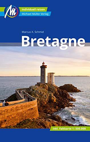 Bretagne Reiseführer Michael Müller Verlag: Individuell reisen mit vielen praktischen Tipps