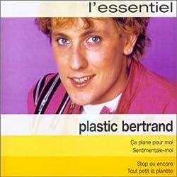 Plastic Bertrand L'essentiel