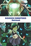 Bioshock Remastered Notebook: Notebook|Journal| Diary/ Lined - Size 6x9 Inches 100 Pages