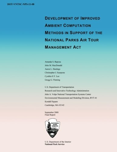 Development of Improved Ambient Computation Methods in Support of the National Parks Air Tour Managment Act