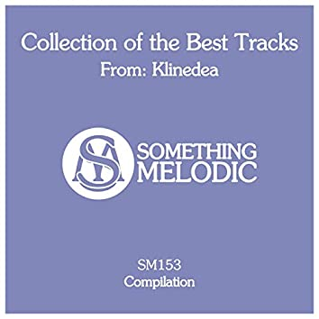 Collection of the Best Tracks From: Klinedea