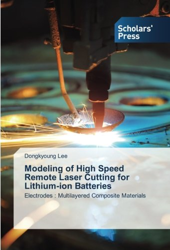 Modeling of High Speed Remote Laser Cutting for Lithium-ion Batteries: Electrodes : Multilayered Composite Materials