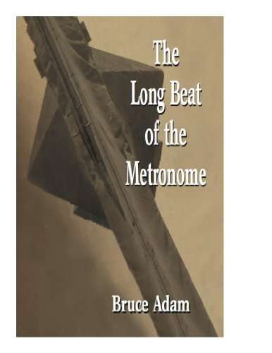 The Long Beat of the Metronome (English Edition)