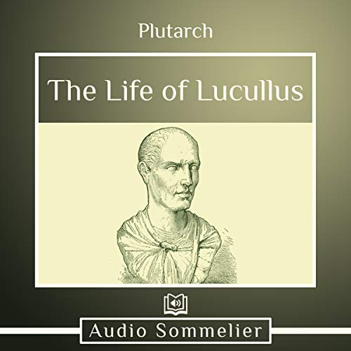 The Life of Lucullus audiobook cover art
