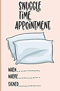 Snuggle Time Appointment: when, where, signed funny anniversary gift for husband and coupple