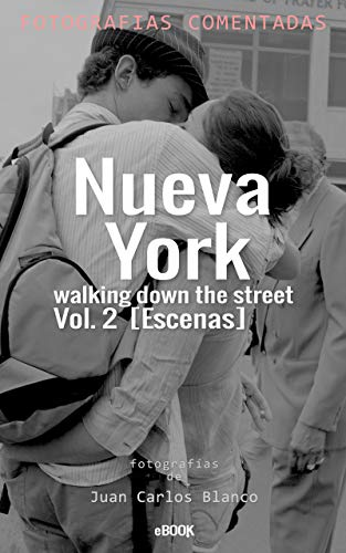Nueva York walking down the street Vol. 2: Escenas