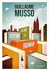 Guillaume Musso – La vie est un roman 411Gy8ZoCcL._SX195_