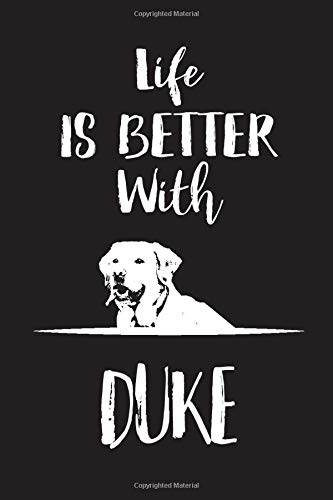 Life Is Better With Duke: Blank Dotted Notebook Journal To Write In, 6 x 9