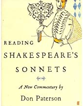 [(Reading Shakespeare's Sonnets: A New Commentary)] [Author: Don Paterson] published on (November, 2010)