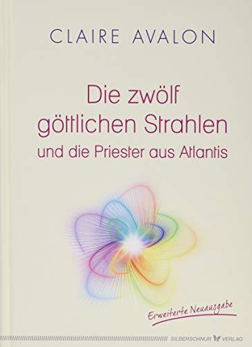 Silberschnur Verlag Die G Die zwölf göttlichen Strahlen und Bild