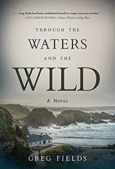 Through the Waters and the Wild by [Greg Fields]