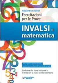 Esercitazioni per le prove Invalsi di matematica. Per le Scuole superiori