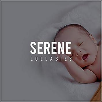 #Serene Lullabies