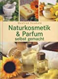 Naturkosmetik & Parfum selbst gemacht