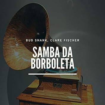 Samba Da Borboleta
