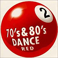 70s & 80s Dance 2 Red