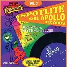 Spotlite On Apollo Records, Vol. 3: Doo-Wop & Rhythm and Blues