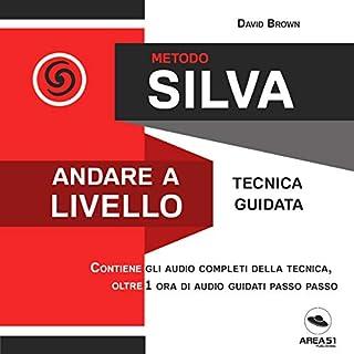 Metodo Silva. Andare a livello copertina