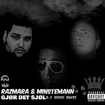 Gjør Det Sjøl (feat. B.J Sound Beats)