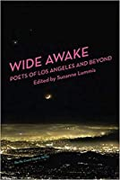 Wide Awake: Poets of Los Angeles and Beyond (Pacific Coast Poetry)