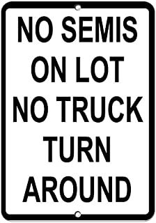 Aluminum Metal Sign for tin signs-12X16 Art No Semis On Lot No Truck Turn Around Parking Sign B4373 Garage Man Cave Sign Decor Home Road Sign Stickers