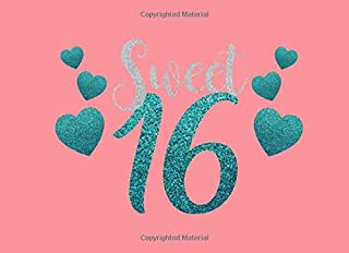 Sweet 16: Sweet 16 Guest Book Birthday Celebration Memory Journal Message Keepsake Milestone For Family And Friends To Write In