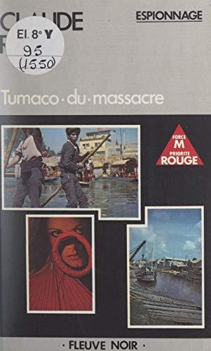 Tumaco-du-massacre (French Edition)