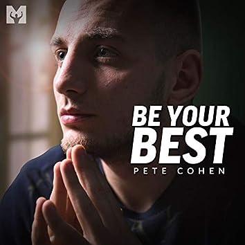 Be Your Best (Motivational Speech)