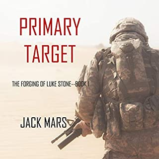 Primary Target     The Forging of Luke Stone, Book 1              By:                                                                                                                                 Jack Mars                               Narrated by:                                                                                                                                 Larry Gorman                      Length: 10 hrs and 25 mins     128 ratings     Overall 4.0