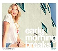Vol. 4-Early Morning Breaks Compiled By Cristian