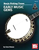 Banjo Picking Tunes-Early Music Gems