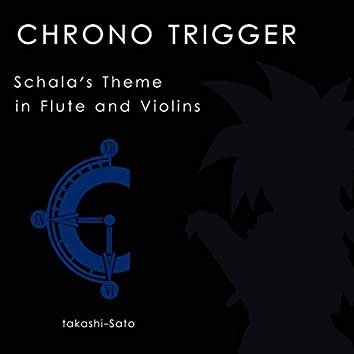 """Schala's Theme (From """"Chrono Trigger"""") [Flute and Violins]"""