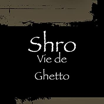 Vie de ghetto