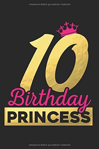 Gästebuch zum 10. Geburtstag Birthday Princess: Süßes Geschenk zum 10. Geburtstag...