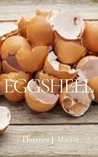 Eggshell (English Edition)