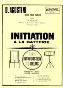 INITIATION A LA BATTERIE 0 - - arrangiert für Schlagzeug [Noten / Sheetmusic] Komponist: AGOSTINI DANTE