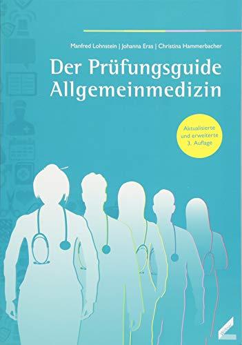 Der Prüfungsguide Allgemeinmedizin
