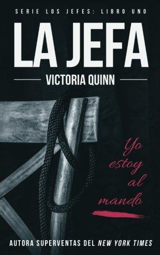 La jefa (Los jefes) (Volume 1) (Spanish Edition)