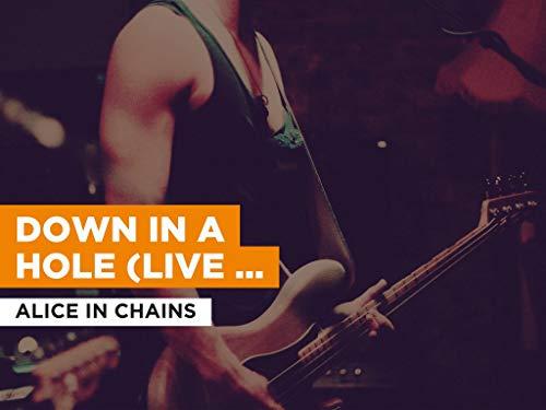 Down In A Hole (Live MTV Unplugged) im Stil von Alice In Chains
