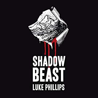 Shadow Beast                   By:                                                                                                                                 Luke Phillips                               Narrated by:                                                                                                                                 Andrew Pond                      Length: 9 hrs     81 ratings     Overall 4.3