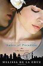 By Melissa de La Cruz - Gates of Paradise (Blue Blood Novels)