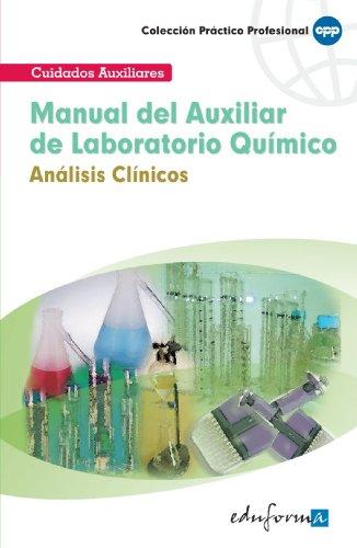 Manual Del Auxiliar De Laboratorio Químico: Análisis Clínicos (Pp - Practico Profesional)